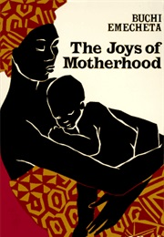 The Joys of Motherhood (Buchi Emecheta)