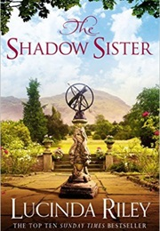 The Shadow Sister (Lucinda Riley)