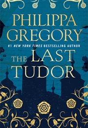 The Last Tudor (Gregory)