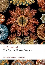 The Classic Horror Stories (H. P. Lovecraft)