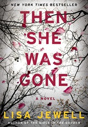Then She Was Gone (Lisa Jewell)