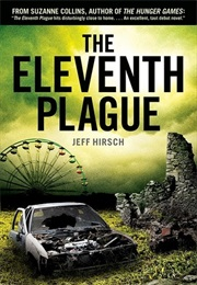 The Eleventh Plague (Jeff Hirsch)