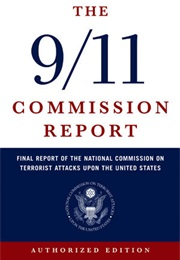 The 9/11 Report: The National Commission on Terrorist Attacks Upon the United States (National Commission on States)
