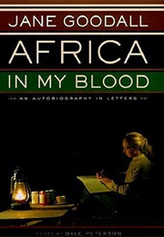 Africa in My Blood (Jane Goodall)