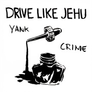 Drive Like Jehu - Yank Crime (1994)