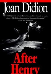 After Henry (Joan Didion)