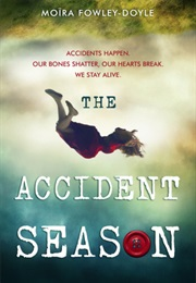 The Accident Season (Moira Fowley-Doyle)