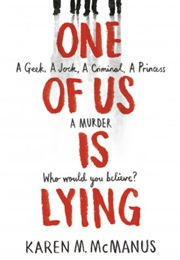 One of Us Is Lying (Karen M. Mcmanus)