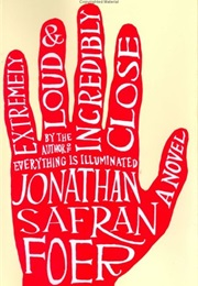 Extremely Loud & Incredibly Close (Jonathan Safran Foer)