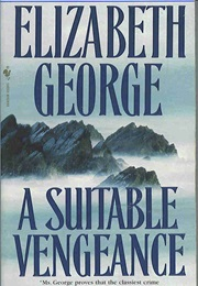 A Suitable Vengeance (Elizabeth George)