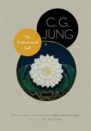 The Undiscovered Self (C.G. Jung)