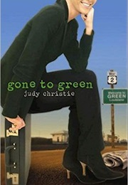 Gone to Green (Judy Christie)