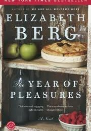 A Year of Pleasures (Elizabeth Berg)