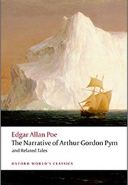 The Narrative of A. Gordon Pym & Related Tales (Edgar Allan Poe)