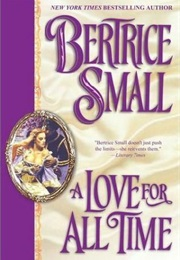 A Love for All Time (Bertrice Small)