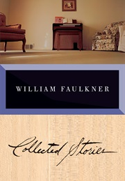 Collected Stories of William Faulkner (William Faulkner)
