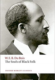 The Souls of Black Folk (W. E. B. Du Bois)