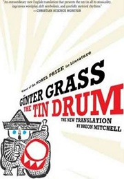 The Tin Drum (Günter Grass, Trans. Breon Mitchell)