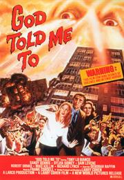 God Told Me to (1976 - Larry Cohen)