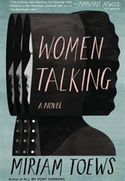 Women Talking (Miriam Toews)