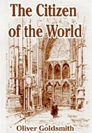 The Citizen of the World (Oliver Goldsmith)