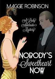 Nobody's Sweetheart Now (Maggie Robinson)