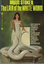Lair of the White Worm by Bram Stoker