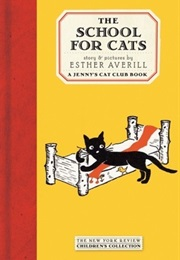 The School for Cats (Esther Averill)
