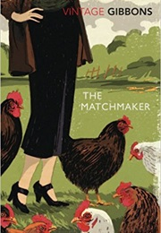 The Matchmaker (Stella Gibbons)