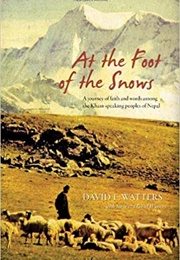 At the Foot of the Snows (David E. Watters)