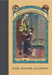 The Austere Academy (Lemony Snicket)