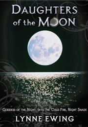 Daughters of the Moon (Lynn Ewing)