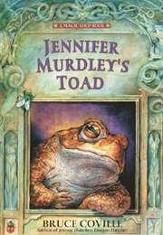Jennifer Murdley's Toad (Magic Shop, #3) (Bruce Coville)