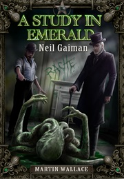 A Study in Emerald (Neil Gaiman)