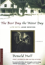 The Best Day the Worst Day (Donald Hall)