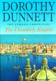 The Disorderly Knights (Dorothy Dunnett)