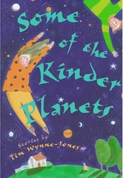 Some of the Kinder Planets (Tim Wynne-Jones)