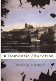 A Romantic Education (Patricia Hampl)