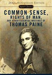 Common Sense, the Rights of Man and Other Essential Writings