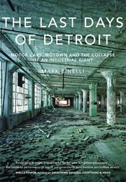 The Last Days of Detroit (Mark Binelli)