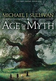 Age of Myth (Michael J. Sullivan)
