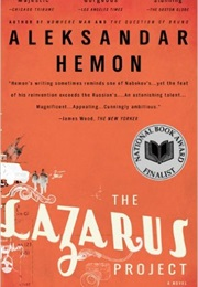The Lazarus Project (Aleksandar Hemon)