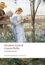 Cousin Phillis and Other Stories (Elizabeth Gaskell)