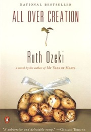 All Over Creation (Ruth Ozeki)