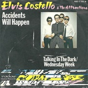 Elvis Costello & the Attractions - Accidents Will Happen