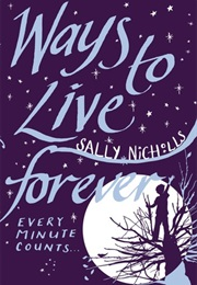 Ways to Live Forever (Sally Nicholls)