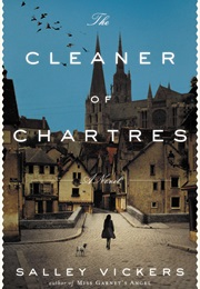 The Cleaner of Chartres (Salley Vickers)
