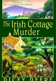 The Irish Cottage Murder (Dicey Deere)