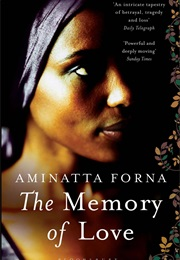 The Memory of Love (Aminatta Forna)