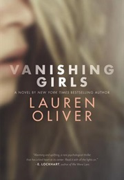 Vanishing Girls (Lauren Oliver)